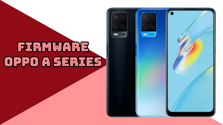 Firmware Oppo A Series